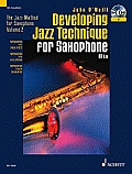 Developing Jazz Technique - Volume 2: The Jazz Method for Saxophone