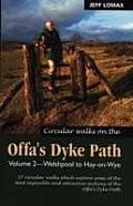Circular Walks Along the Offa's Dyke Pathwelshpool to Hay-On-Wye V. 2