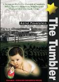 Tumbler: a 16-year-old Boy's Live Chronicle of Auschwitz, Belsen, Hanover, Hildesheim, Wolgsberg and Wustegiersdorf Nazi Death Camps