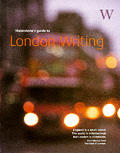 Waterstones Guide To London Writing