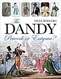The Dandy: Peacock or Enigma?