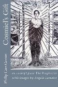 Cosmiel's Gift: an excerpt from The Prophecies with images by Angela Lemaire