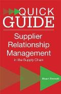 Quick Guide To Supplier Relationship Management in the Supply Chain