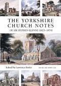 Yorkshire Church Notes of Sir Stephen Glynne 1825 1874