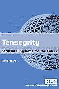 Tensegrity: Structural Systems for the Future