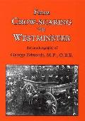 From Crow-scaring To Westminster: the Autobiography of George Edwards, M.P., O.B.e.