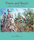 There & Back A Celebration of Bird Migration