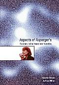 Aspects of Asperger's: Success in the Teens and Twenties