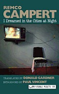 I Dreamed in the Cities at Night: Selected Poems