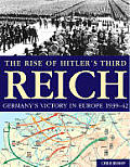 Rise of Hitlers Third Reich Germanys Victory in Europe 1939 42