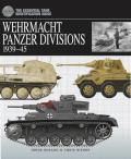 Wehrmacht Panzer Divisions 1939 45