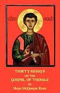 Thirty Essays on the Gospel of Thomas