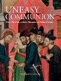 Uneasy Communion: Jews, Christians and the Altarpieces of Medieval Spain
