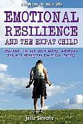 Emotional Resilience & the Expat Child Practical Storytelling Techniques That Will Strengthen the Global Family