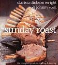 Sunday Roast The Complete Guide to Cooking & Carving