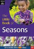 Little Book of the Seasons: Little Books With Big Ideas