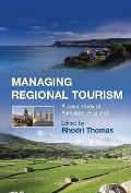 Managing Regional Tourism: a Case Study of Yorkshire, England