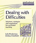 Professional Perspectives: Dealing with Difficulties