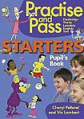 Practise & Pass Starterspupil's Book