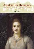 Talent for Humanity: the Life and Work of Lady Henry Somerset