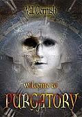 Welcome to Purgatory