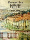 Researching London's Houses: an Archives Guide