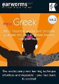 Rapid Greek: 200+ Essential Words and Phrases Anchored Into Your Long Term Memory With Great Music
