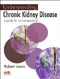 Understanding Chronic Kidney Disease: a Guide for the Non-specialist