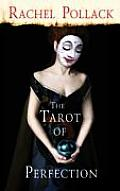 Tarot of Perfection A Book of Tarot Tales