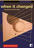 When It Changed Real Science Science Fiction