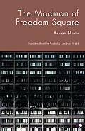 Madman of Freedom Square