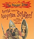 Avoid Being an Assyrian Soldier
