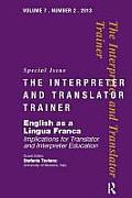 English as a Lingua Franca: Implications for Translator and Interpreter Education