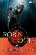 Robin Hood: the Silver Arrow and the Slaves