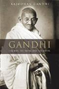 Gandhi The Man His People & The Empire