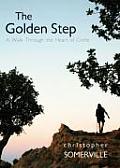 Golden Step A Walk Through the Heart of Crete