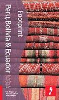 Footprint Peru Bolivia & Ecuador 2nd Edition