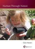 Nurture Through Nature: Working With Children Under 3 in Outdoor Environments