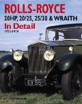 Rolls-Royce 20HP, 20/25, 25/30 & Wraith in Detail: 1922-1939