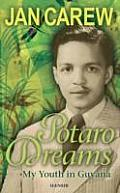 Potaro Dreams