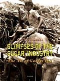 Glimpses of the Sugar Industry