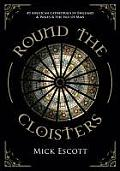 Round the Cloister