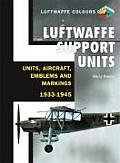 Luftwaffe Support Units Units Aircraft Emblems & Markings 1933 1945