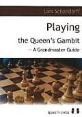 Playing the Queens Gambit A Grandmaster Guide