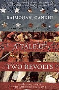 A Tale of Two Revolts