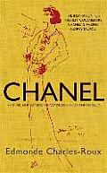 Chanel Her Life Her World the Woman Behind the Legend