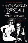 End of the World in Breslau: an Eberhard Mock Investigation