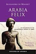 Arabia Felix: An Exploration of the Archaeological History of Yemen