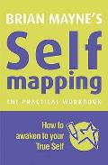 Self Mapping: How To Awaken To Your True Self