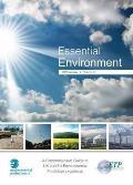 Essential Environment: a Comprehensive Guide To Uk and Eu Environmental Protection Legislation